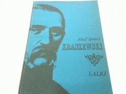 LALKI - Józef Ignacy Kraszewski (1988)