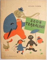 SŁOŃ TRĄBALSKI - Julian Tuwim 1981
