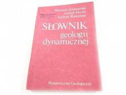 SŁOWNIK GEOLOGII DYNAMICZNEJ - W. Jaroszewski 1985