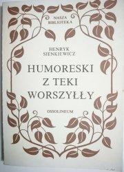 HUMORESKI Z TEKI WORSZYŁŁY Henryk Sienkiewicz 1988