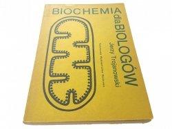 BIOCHEMIA DLA BIOLOGÓW - Trojanowski 1977