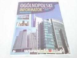 OGÓLNOPOLSKI INFORMATOR 2007 NOCLEGOWY 2007