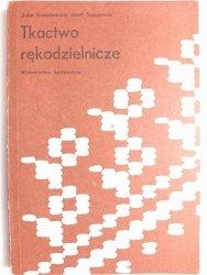 TKACTWO RĘKODZIELNICZE - Zofia Krzeptowska 1985