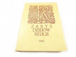 ZARYS DZIEJÓW RELIGII - Red. J. Keller 1986