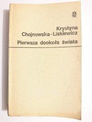 PIERWSZA DOOKOŁA ŚWIATA - Krystyna Chojnowska-Liskiewicz 1979