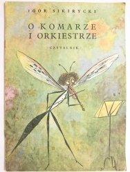 O KOMARZE I ORKIESTRZE - Igor Sikirycki 1986