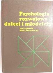 PSYCHOLOGIA ROZWOJOWA DZIECI I MŁODZIEŻY - Red. Żebrowska 1977