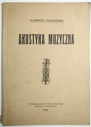 AKUSTYKA MUZYCZNA - Gabryel Tołwiński 1929