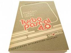 TURBO PASCAL 4.0 PODSTAWY SYSTEMU JĘZYKA Marciniak