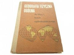 GEOGRAFIA FIZYCZNA OGÓLNA DLA KLASY I 1971