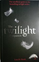 THE TWILIGHT COMPANION - Lois H. Gresh 2009