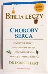 BIBLIA LECZY. CHOROBY - Dr Don Colbert 1999