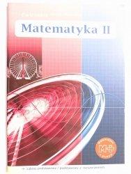 MATEMATYKA II ĆWICZENIA DLA LICEUM I TECHNIKUM - Dobrowolska 2003