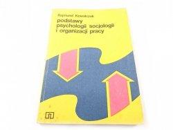 PODSTAWY PSYCHOLOGII SOCJOLOGII I ORGANIZACJI PRACY