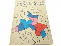 HISTOLOGIA ZWIERZĄT DOMOWYCH I CZŁOWIEKA (IV,1986)