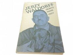 ZBUNTOWANE USZY - Jerzy Waldorff (1968)