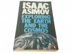 EXPLORING THE EARTH AND THE COSMOS - Isaac Asimov