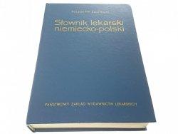 SŁOWNIK LEKARSKI NIEMIECKO-POLSKI - B. Złotnicki