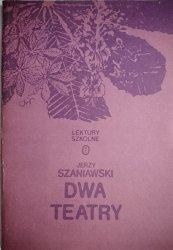 DWA TEATRY - Jerzy Szaniawski 1987