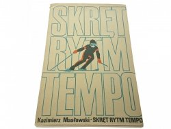 SKRĘT RYTM TEMPO - Kazimierz Masłowski 1976
