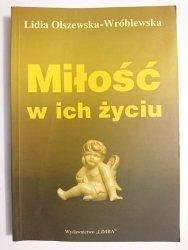 MIŁOŚĆ W ICH ŻYCIU - Lidia Olszewska-Wróblewska 2005