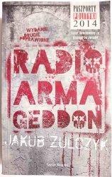 RADIO ARMAGEDDON - Jakub Żulczyk 2018