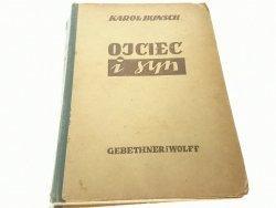 OJCIEC I SYN TOM I - Karol Bunsch 1945