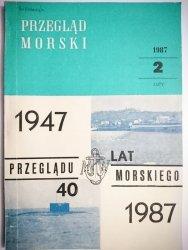 PRZEGLĄD MORSKI NR 2 LUTY 1987