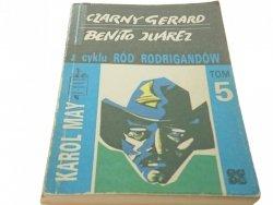 CZARNY GERARD BENITO JUAREZ TOM 5 - Karol May 1989