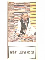 TWÓRCY LUDOWI KASZUB - Izabella Trojanowska