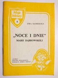 NOCE I DNIE MARII DĄBROWSKIEJ - Ewa Nawrocka 1991