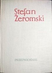 PRZEDWIOŚNIE - Stefan Żeromski 1964
