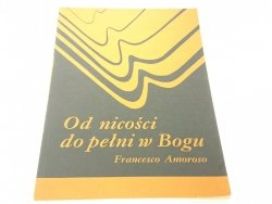 OD NICOŚCI DO PEŁNI W BOGU - Amoroso (1991)
