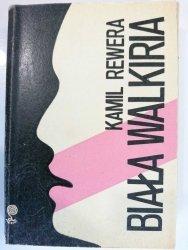 BIAŁA WALKIRIA - Kamil Rewera 1978