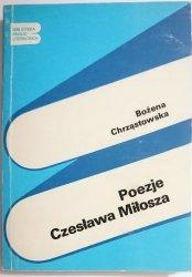 POEZJE CZESŁAWA MIŁOSZA - B. Chrząstowska 1982