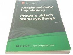 KODEKS RODZINNY I OPIEKUŃCZY PRAWO O AKTACH (2009)