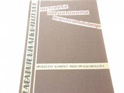 METODYKA ODDZIAŁYWANIA PRZECIWALKOHOLOWEGO (1979)