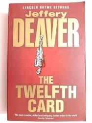THE TWELFT CARD - Jeffery Deaver 2005