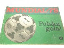 MUNDIAL '78 POLSKA GOLA! - Andrzej Jucewicz 1978
