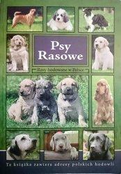 PSY RASOWE. RASY HODOWANE W POLSCE
