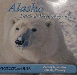 ALASKA. DUCH DZIKIEJ PRZYRODY. FILM DVD