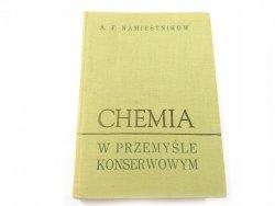 CHEMIA W PRZEMYŚLE KONSERWOWYM - Namiestnikow 1965