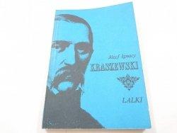LALKI - Józef Ignacy Kraszewski 1988