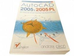 AUTOCAD 2005 i 2005 PL - Andrzej Pikoń