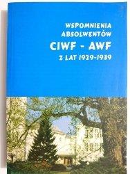 WSPOMNIENIA ABSOLWENTÓW CIWF-AWF Z LAT 1929-1939 - Roman Trześniowski 2000