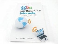 ABC UŻYTKOWNIKA INTERNETU. PRZEWODNIK PO SIECI