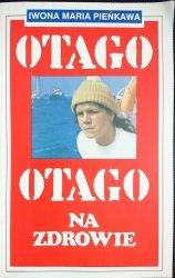 OTAGO NA ZDROWIE - Iwona Maria Pieńkawa 1991