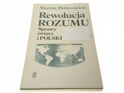 REWOLUCJA ROZUMU - Marian Dobrosielski 1988