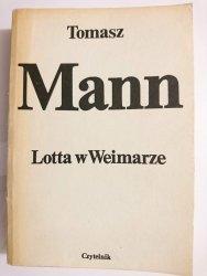 LOTTA W WEIMARZE - Tomasz Mann 1983