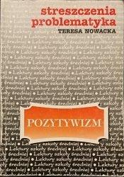 STRESZCZENIA PROBLEMATYKA. POZYTYWIZM Nowacka 1996